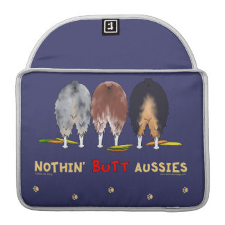 Nothin' Butt Aussies Sleeves For MacBooks