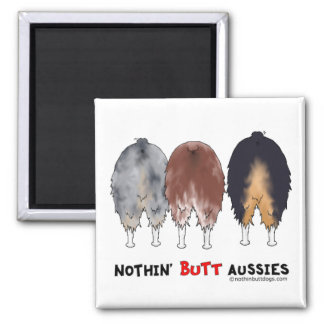 Nothin' Butt Aussies Magnet