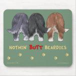 Nothin' Butt Beardies Mousepad