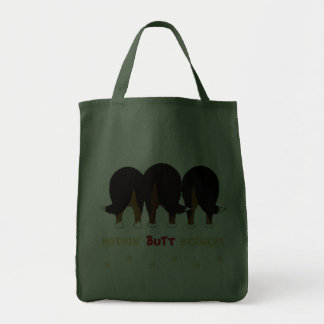 Nothin' Butt Berners Tote Bag
