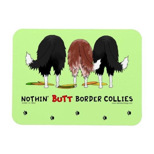 Nothin' Butt Border Collies Magnet
