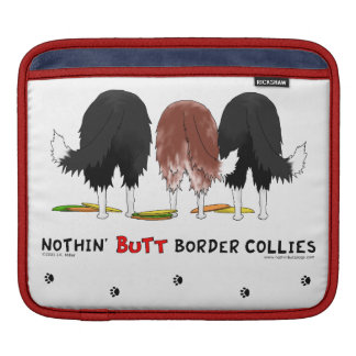 Nothin' Butt Border Collies Sleeve For iPads
