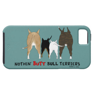 Nothin' Butt Bull Terriers iPhone SE/5/5s Case