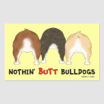 Nothin' Butt Bulldogs Rectangular Stickers