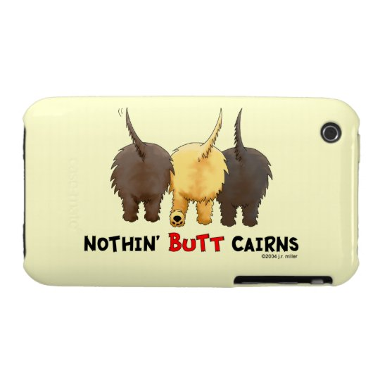 Nothin' Butt Cairn Terriers iPhone 3 Case