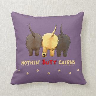 Nothin' Butt Cairns Pillows