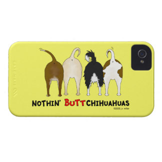 Nothin' Butt Chihuahuas Case-Mate iPhone 4 Case