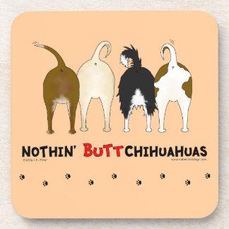 Nothin' Butt Chihuahuas Coasters