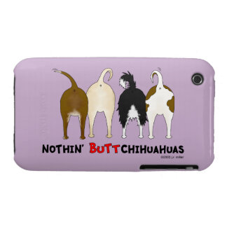 Nothin' Butt Chihuahuas iPhone 3 Case-Mate Case