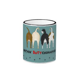 Nothin' Butt Chihuahuas Mugs