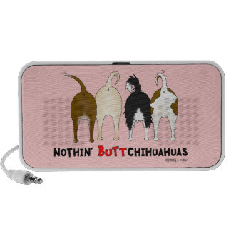 Nothin' Butt Chihuahuas Portable Speaker
