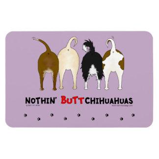Nothin' Butt Chihuahuas Rectangular Photo Magnet