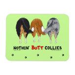 Nothin' Butt Collies Rectangular Magnets
