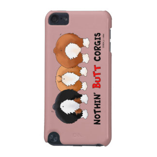 Nothin' Butt Corgis iPod Touch (5th Generation) Cases
