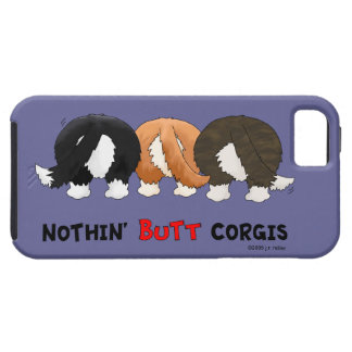Nothin' Butt Corgis iPhone 5 Covers