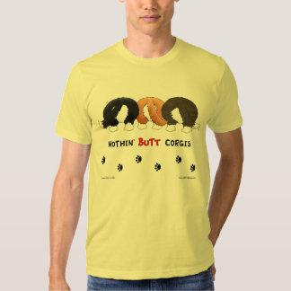 Nothin' Butt Corgis T-shirt