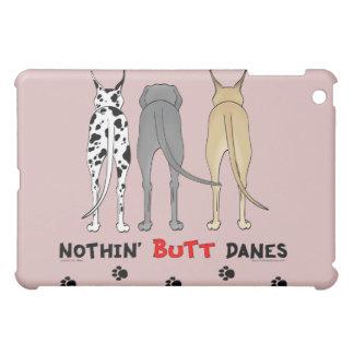 Nothin' Butt Danes iPad Case