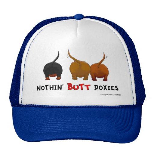 Nothin' Butt Doxies Cap Trucker Hat