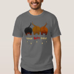 Nothin' Butt Doxies Shirt