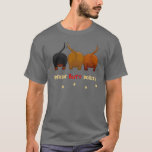 Nothin' Butt Doxies T-Shirt