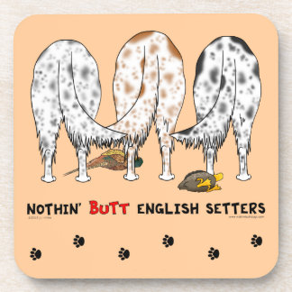 Nothin' Butt English Setters Coaster