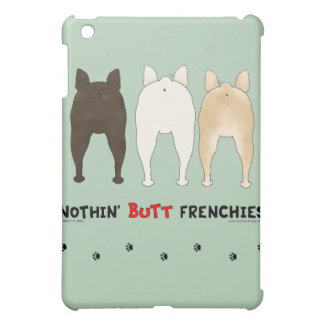 Nothin Butt Frenchies iPad Case