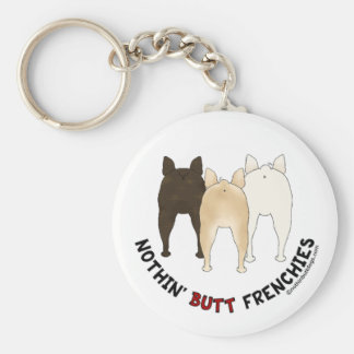 Nothin' Butt Frenchies Key Chains