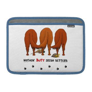 Nothin' Butt Irish Setters MacBook Air Sleeves