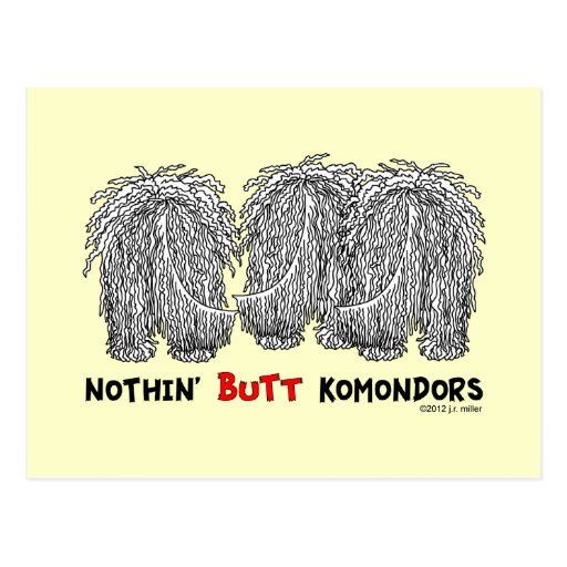 Nothin' Butt Komondors Postcard