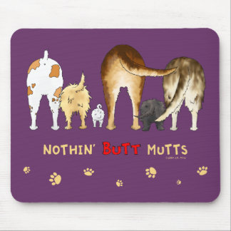 Nothin' Butt Mutts Mouse Pads