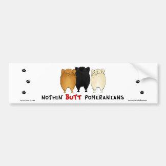 Nothin Butt Pomeranians Bumper Sticker