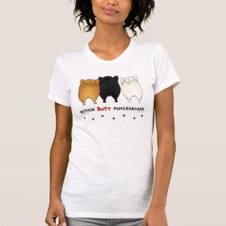 Nothin' Butt Pomeranians Light Shirt