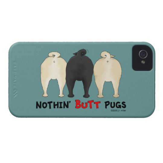 Nothin' Butt Pugs iPhone 4 Case