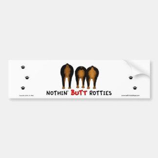 Nothin' Butt Rotties Bumper Sticker