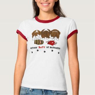 Nothin' Butt Saint Bernards T-Shirt