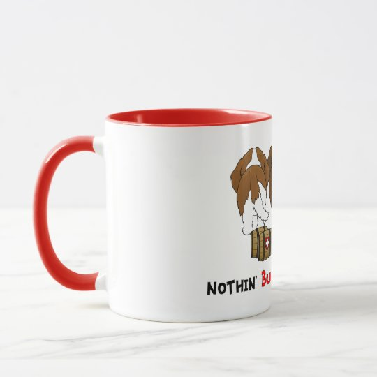 Nothin' Butt St. Bernards Mug