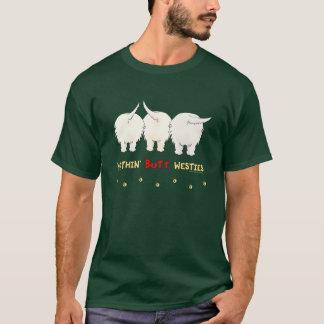 Nothin' Butt Westies T-Shirt