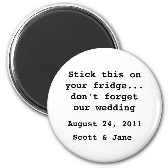 Nothin' Fancy Wedding 2 Inch Round Magnet
