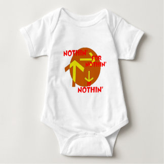 Nothin' for Nothin' is Nothin'.png T-shirts
