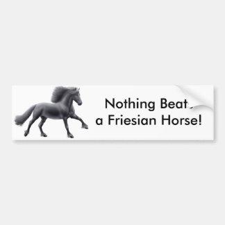 Nothing Beats a Friesian Bumper Sticker Car Bumper Sticker