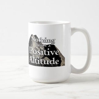 Nothing Beats a Positive Altitude - Mug