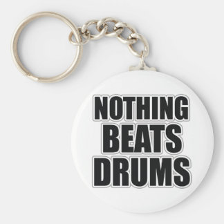 Nothing Beats Drums Key Chain