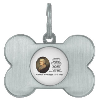 Nothing Believed Seen In A Newspaper Truth Quote Pet Name Tags