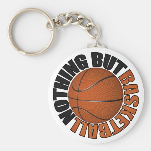 Nothing But Basketball Key Chain