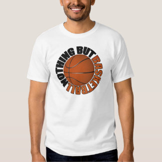 Nothing But Basketball T-shirt