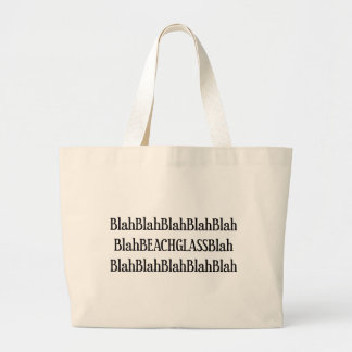 Nothing But Beach Glass Large Tote Bag