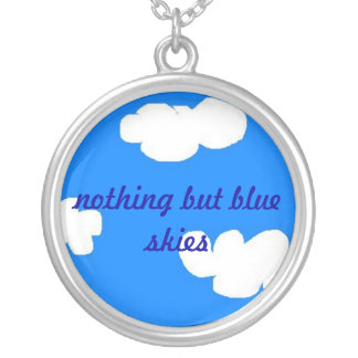 Nothing But Blue Skies necklace