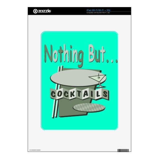Nothing But Cocktails Black and White green Decal For The iPad