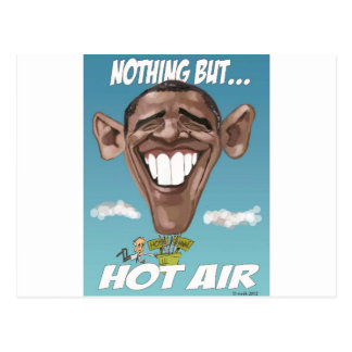 Nothing But Hot Air Obama Balloon Post Card