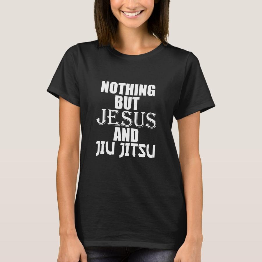 Nothing But Jesus And Jiu Jitsu BJJ T-Shirt - Best Selling Long-Sleeve Street Fashion Shirt Designs